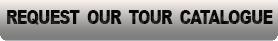 Request our latest Tour Catalogue